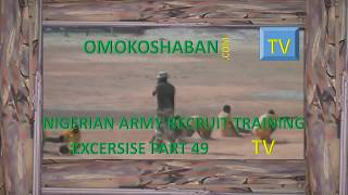 nigerian army recruit training excersise part 49
