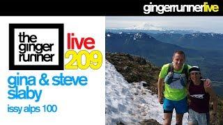 GRL #209 | Gina & Steve Slaby, The Issy Alps 100 Adventure