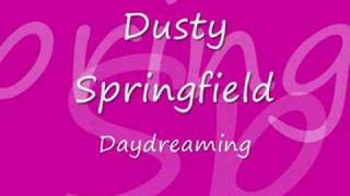 Watch Dusty Springfield Daydreaming video