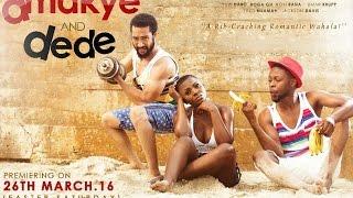 Amakye and Dede Trailer #1 (2016) - Majid Michel, Kalybos, John Dumelo Movie HD