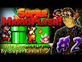 Super Mario Flash! : PART.2! + [CHEATS CODES!] (FULL GAMEPLAY ; NO COMMENTARY!) [HD&60FPS]
