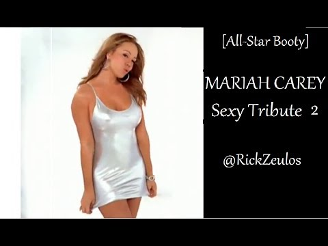 [All Star Booty] MARIAH CAREY Sexy Tribute 2 (1080p)