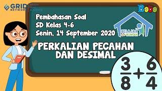 Pembahasan Soal TVRI SD 4-6 - 14 September 2020 - Perkalian Pecahan dan Desimal #BelajardariRumah