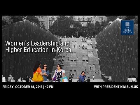 Women's Leadership and Higher Education in Korea with President Kim Sun-Uk