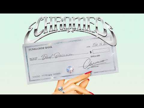 Chromeo - Bad Decision