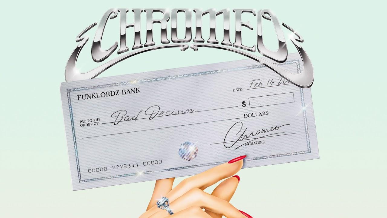 chromeo-bad-decision-chromeo