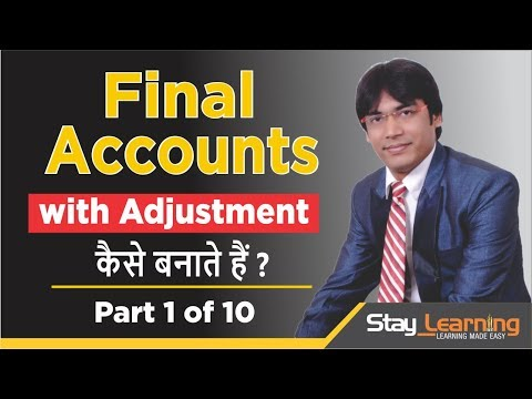 Final Accounts - With Adjustment - 1  of 10 by Vijay Adarsh |CBSE| StayLearning |(HINDI | हिंदी)