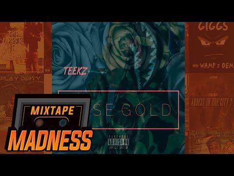 Teekz - Rose Gold   @MixtapeMadness