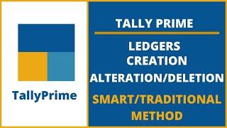 Tally Prime I Ledger Creation I Alteration I Deletion I Smart Method I TallyPrime I VedantaEducation