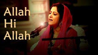 Sufi Music: Allah Hi Allah- Smita Sadhika