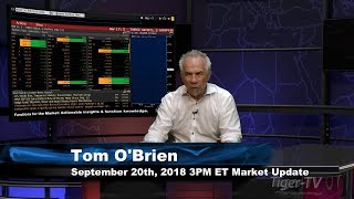 September 20th 3PM ET Market Update with Tom O'Brien on TFNN