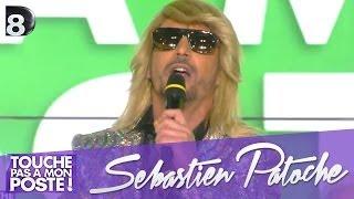 Repeat youtube video Sébastien Patoche - On va la foutre au fond (en live dans TPMP)