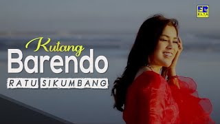 Ratu Sikumbang - KUTANG BARENDO [Official Music Video] Lagu Minang Remix Terbaru 2019