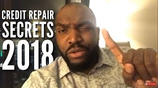 Credit Repair Secrets 2018 | Banks don't want you to know
