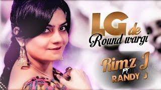 LG De Raund Wargi (Ft. Randy J) (Rimz J) Mp3 Song Download