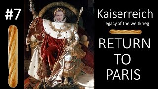 HoI4 - Kaiserreich - Return to Paris - Part 7