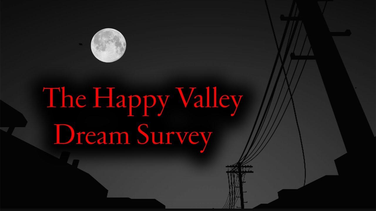 Download The Happy Valley Dream Survey