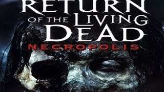 Return of the Living Dead Necropolis 4 / Powrót Żywych Trupów 4 (2005) Zwiastun Trailer [HD]