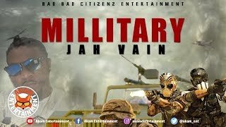 Jahvain - Millitary [Gun Powder Riddim] April 2019
