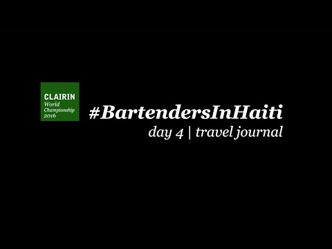 Bartenders in Haiti | day 4 | travel journal