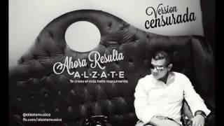 Video AHORA RESULTA   ALZATE download MP3, 3GP, MP4, WEBM, AVI, FLV Agustus 2018
