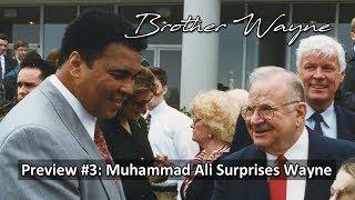 Muhammad Ali Surprises Wayne