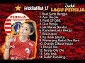- PERSIJA JAKARTA - Kumpulan Lagu/Chant The Jak Mania Untuk Persija Full Album