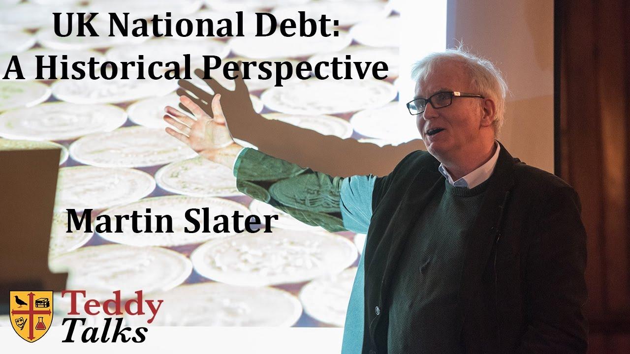 UK National Debt A Historical Perspective Martin Slater