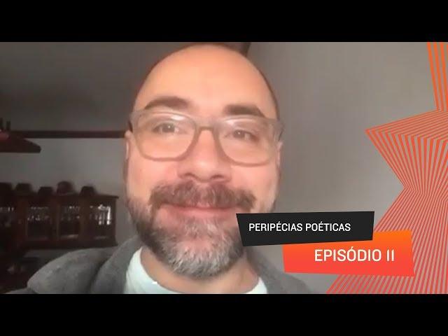 Peripécias Poéticas - Episódio 11