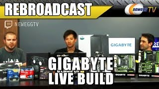 Gigabyte Live Build On Twitch - Newegg Tv Rebroadcast
