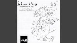 Jehan Alain Complete Organ Works