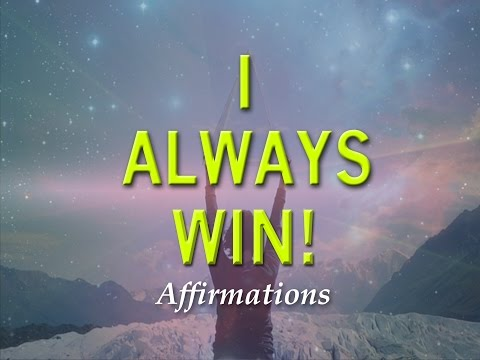 I Always Win at Life - Turbo Charged Success to Win at Life Affirmations