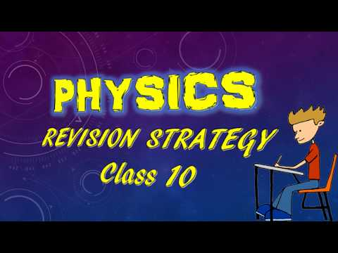 Physics Revision strategy class 10