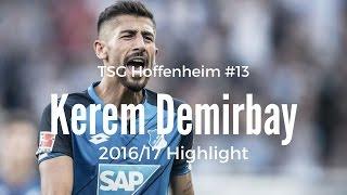 Kerem Demirbay🇩🇪🇹🇷 AM ■/13/ TSG Hoffenheim▶︎ Tactical gem ◆ 2016/2017 Highlight [HD]