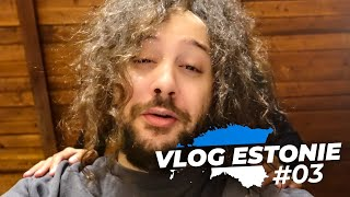 Elle me fatigue... (Vlog Estonie #3)