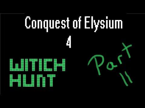 Conquest of Elysium 4 - Witch Hunt - Part 2