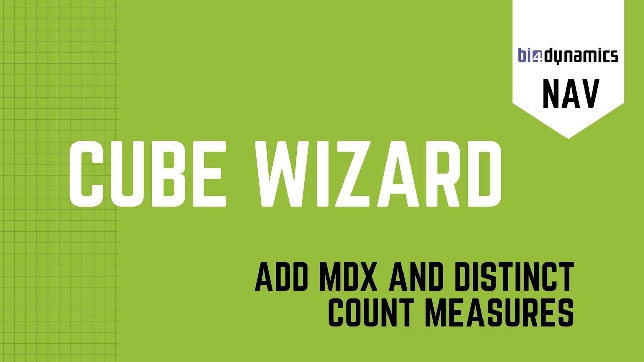 Add MDX and Distinct count measures - NAV Wizard