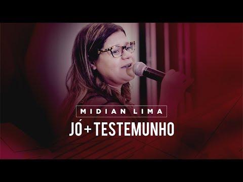 Jó - Midian Lima (Testemunho + Ministração) 2018