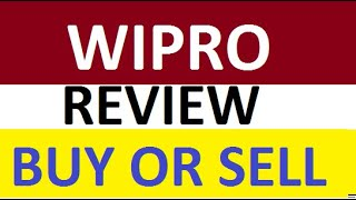 Wipro Share Price Review - Suggestion on Buy or Sell