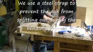 Steam Bending Scottish Oak