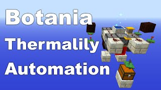 Botania | Automatic Thermalily | Mana Production