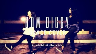 Bom Diggy - Zack Knight & Jasmin Walia - DANCE COVER | Nayaab Bakshi Choreography