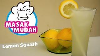 Masak Mudah Lemon Squash - Menu Buka Puasa