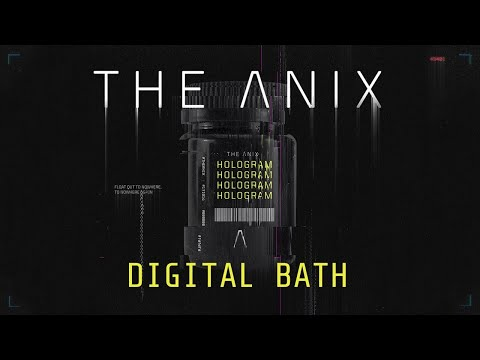 The Anix - Digital Bath Mp3