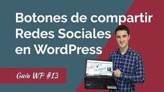 🔴Cómo Añadir Botones de Compartir en Redes Sociales en WordPress