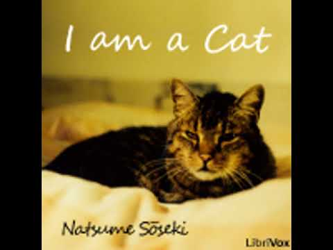 I AM A CAT (EXCERPT) by Sōseki Natsume FULL AUDIOBOOK   Best Audiobooks