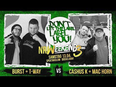 T-Way + Burst Vs Cashus K + Mac Horn // DLTLLY RapBattle (NRWeekend3 // Düsseldorf) // 2019