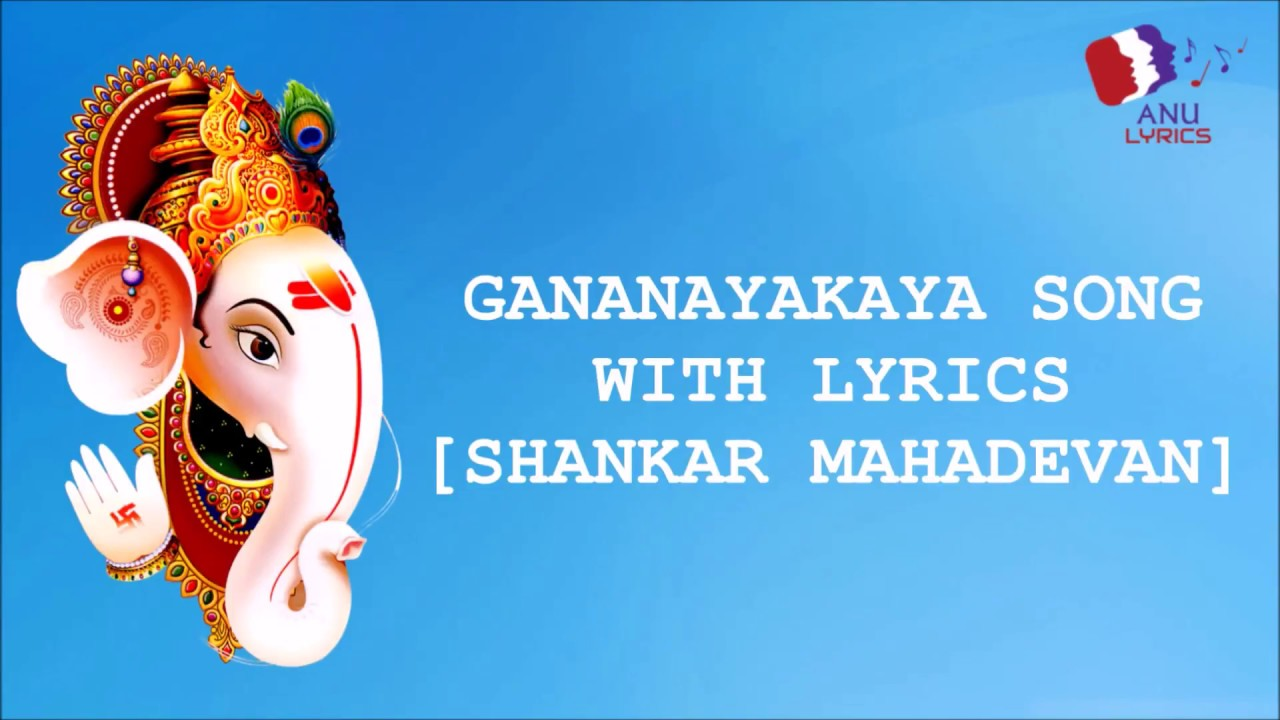 Download Gananayakaya song with lyrics