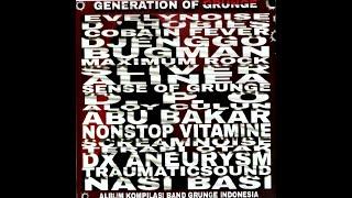 Album Kompilasi Grunge Indonesia (Generation of Grunge)