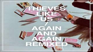 Thieves Like Us - The Walk (Kelton Prima Midnight Run Version)